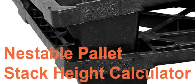 Calculating Nestable Pallet Stack Height