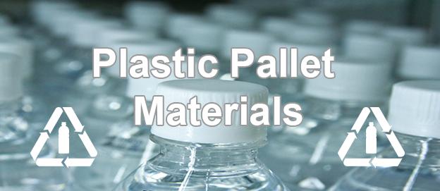Plastic Pallet Materials