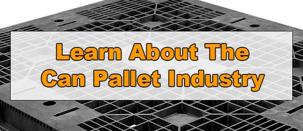 Can Pallet Industry